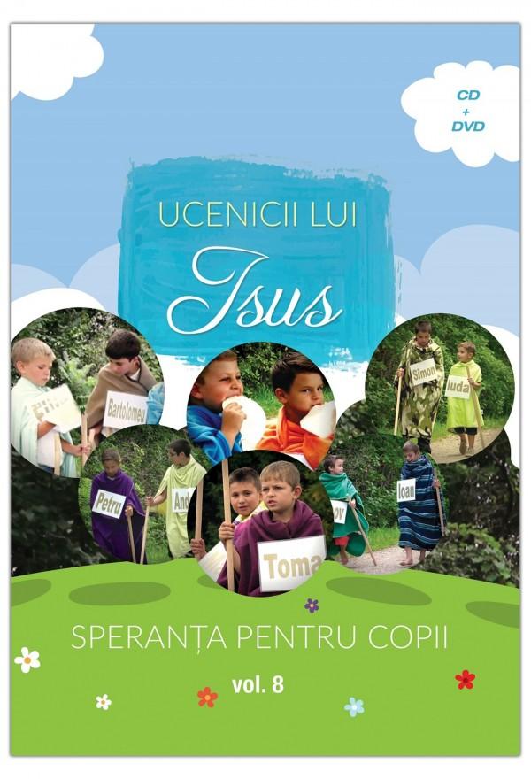 Speranta pentru copii - Ucenicii lui Isus
