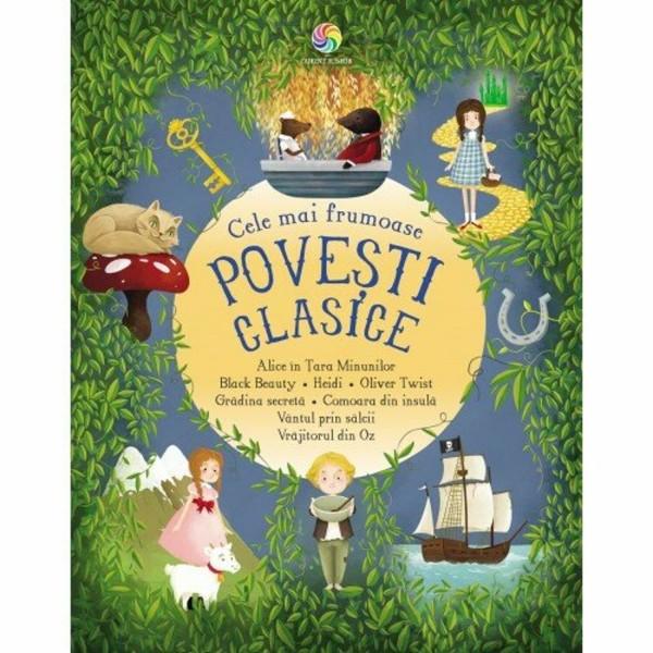 Cele mai frumoase povesti clasice - Povestiri pentru copii (6-9 ani)