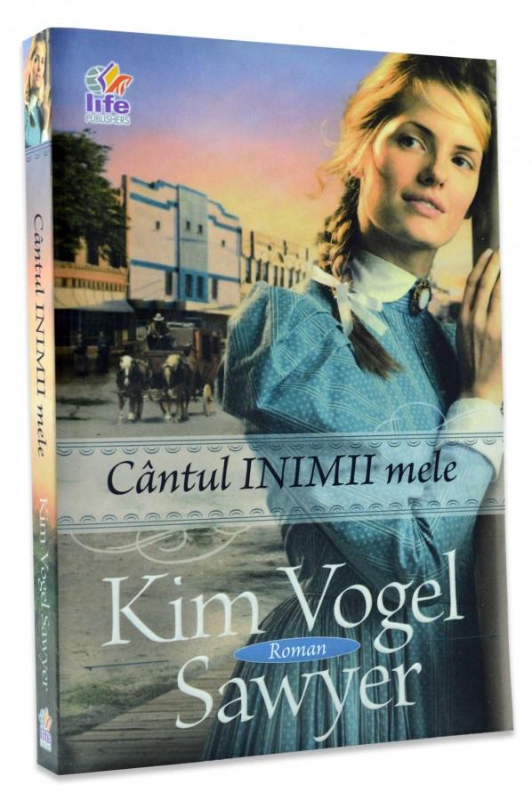 Cantul inimii mele de Kim Vogel Sawyer