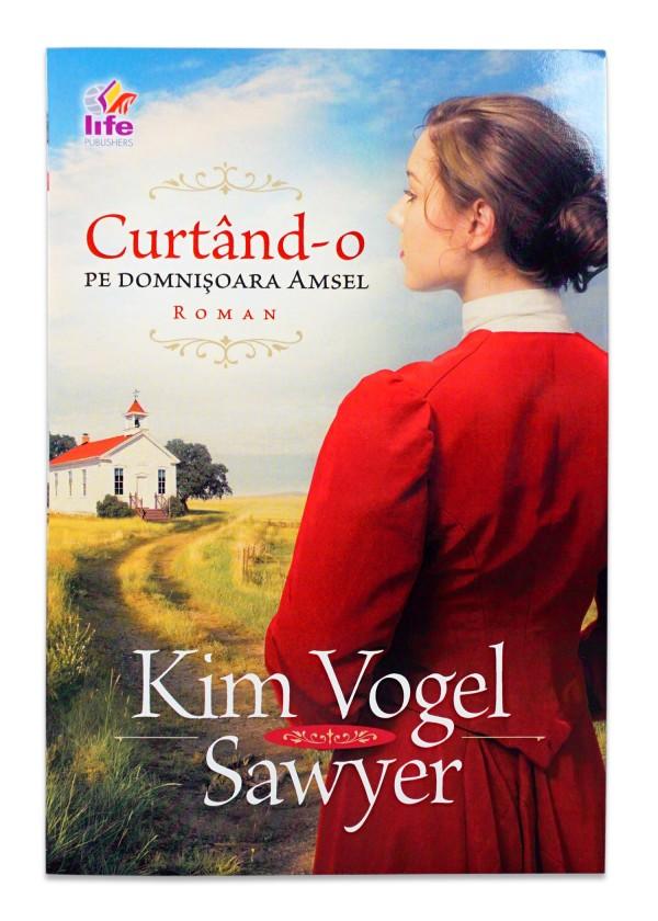 Curtand-o pe domnisoara Amsel de Kim Vogel Sawyer