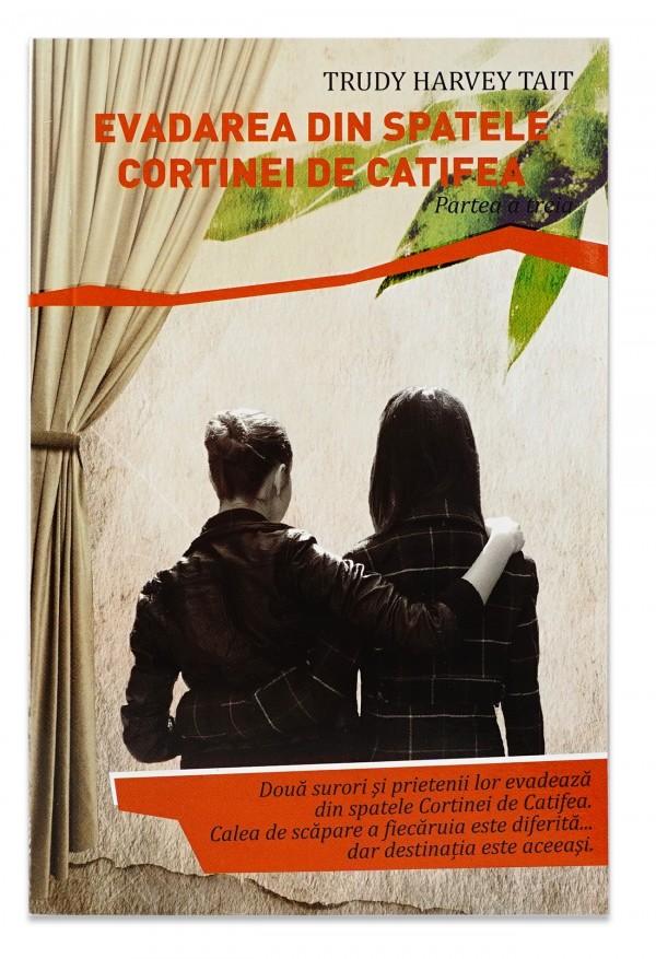 Evadarea din spatele cortinei de catifea vol.III de Trudy Harvey Tait