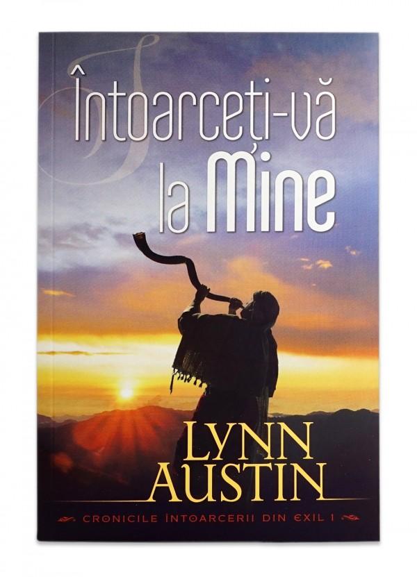 Întoarceți-vă la Mine (Seria Cronicile întoarecerii din exil, vol. 1)