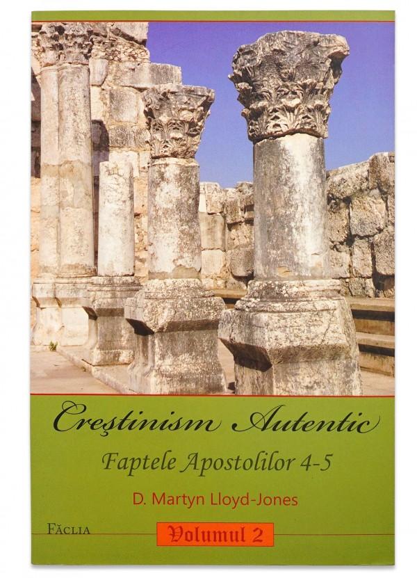 Crestinism autentic - vol.2