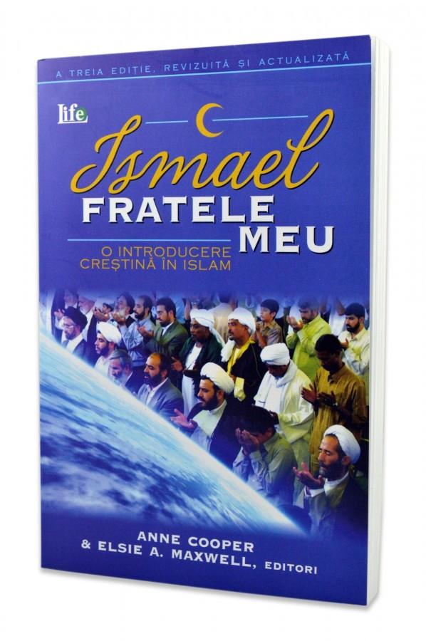 Ismael fratele meu - O introducere crestina in islam