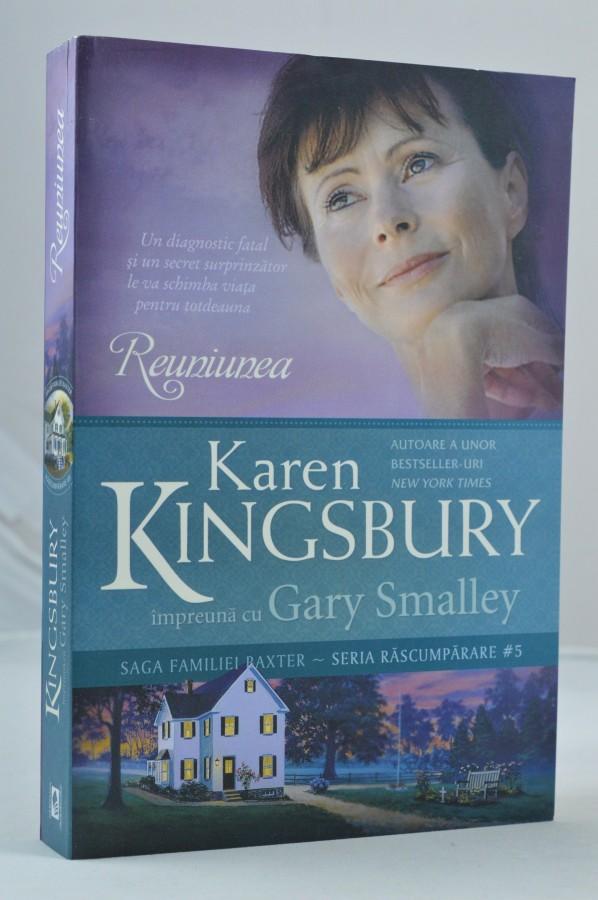 Reuniunea de Karen Kingsbury & Gary Smalley