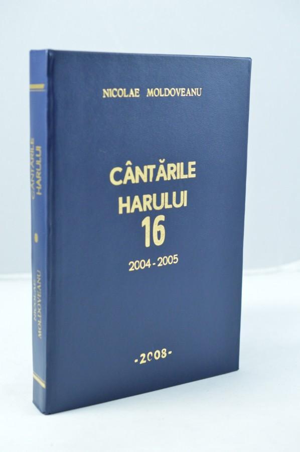 Cantarile harului 16- Nicolae Moldoveanu