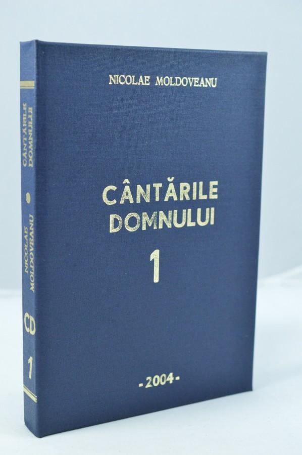 Cantarile Domnului vol. 1 - Nicolae Moldoveanu