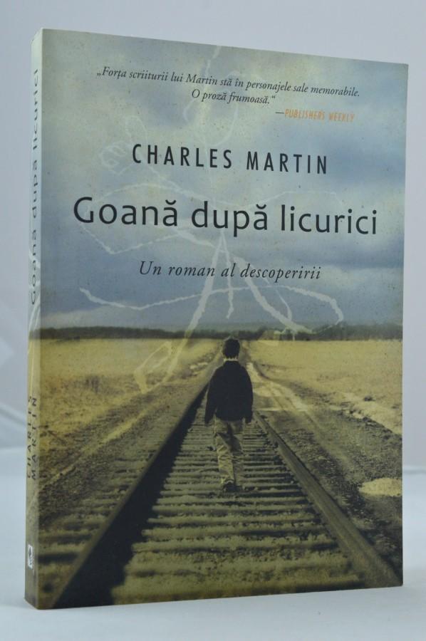 Goana dupa licurici de Charles Martin