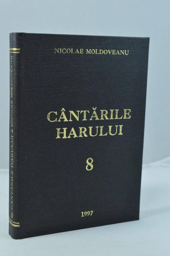 Cantarile harului 8- Nicolae Moldoveanu