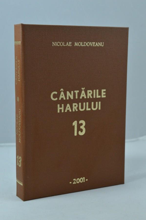 Cantarile harului 13- Nicolae Moldoveanu