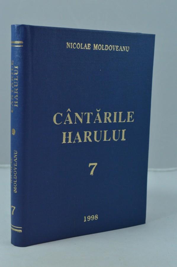 Cantarile harului 7- Nicolae Moldoveanu