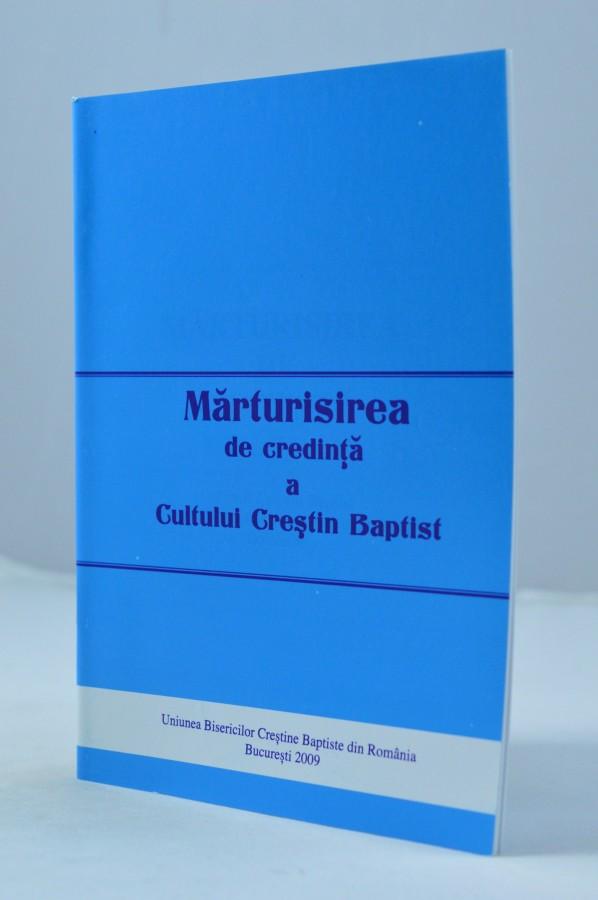 Marturisirea de credinta a Cultului Crestin Baptist