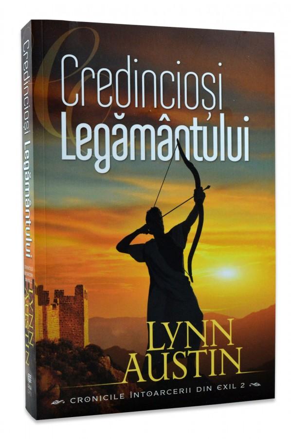 Credinciosi Legamantului de Lynn Austin