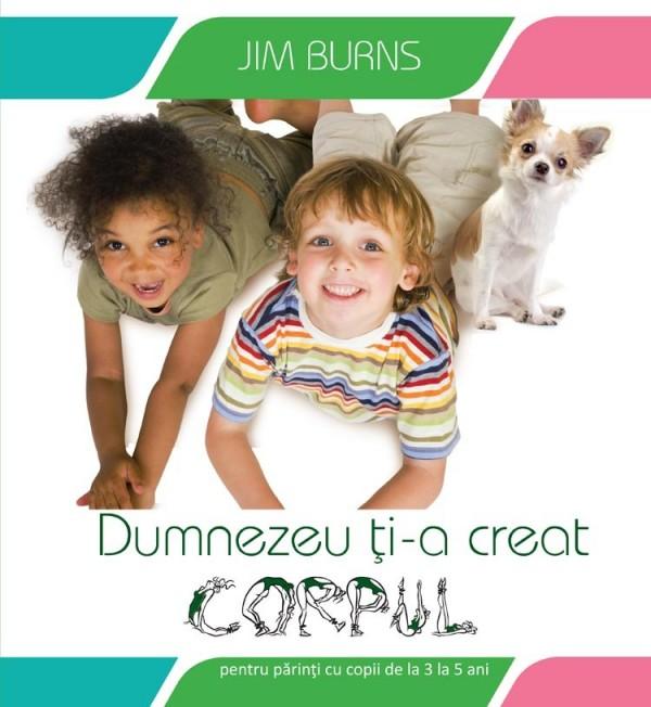 Dumnezeu ti-a creat corpul de Jim Burns
