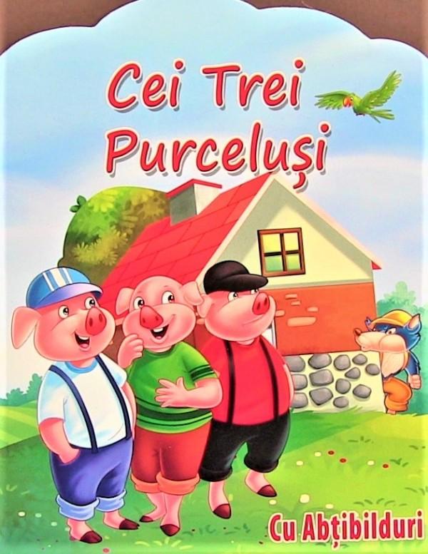 Cei Trei Purcelusi, cu Abtibilduri - Povestiri pentru copii (5-7 ani)