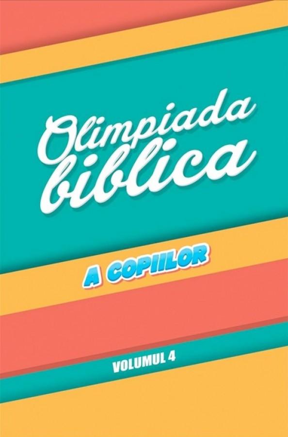 Olimpiada biblica a copiilor, vol. 4 de Ovidiu Blaj