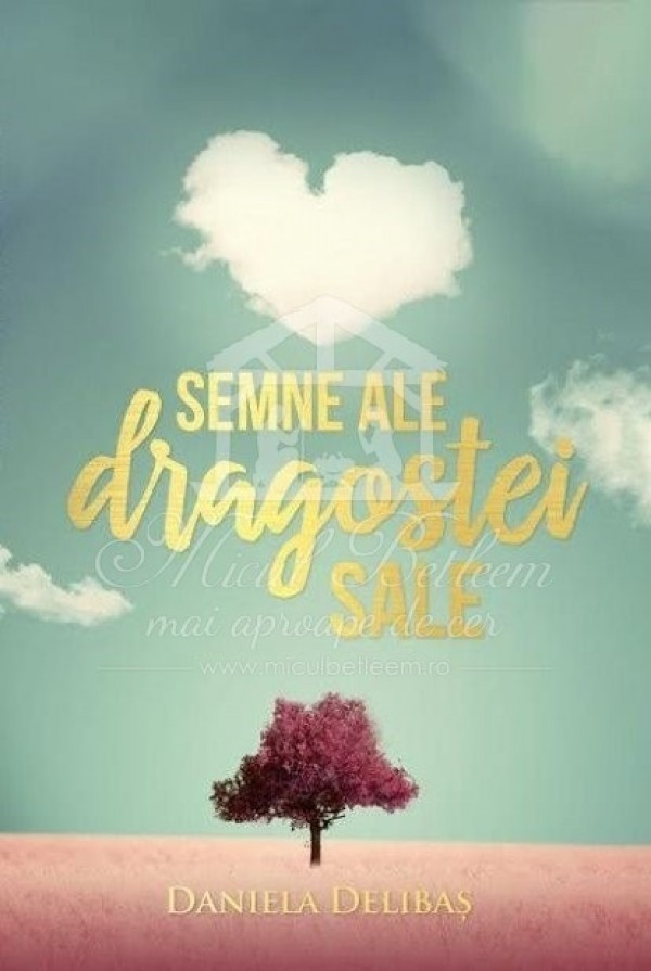 Semne ale dragostei Sale de Daniela Delibas