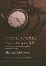 Cunoașterea vremurilor - predici scrise