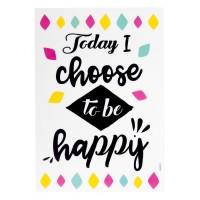 Autocolant de perete - Today I choose to be happy 21x30cm