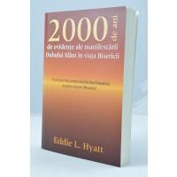 2000 de ani de evidente ale manifestarii Duhului Sfant in viata Bisericii, Eddie L. Hyatt