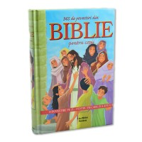 Biblia pentru copii - 365 de povestiri din Biblie pentru copii (6-12 ani)
