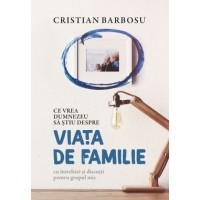 Ce vrea Dumnezeu să ştiu despre viaţa de familie