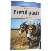 Pretul pacii - Povestiri crestine pentru tineri. Vol. 1