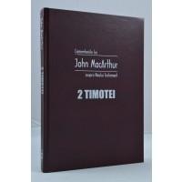 2 Timotei, John MacArthur