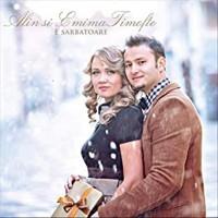 CD - Alin si Emima Timofte - E sarbatoare