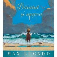 Baiatul si marea (Seria Regelui) - Povestiri crestine pentru copii