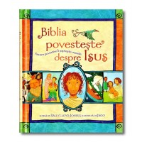 Biblia pentru copii - Biblia povesteste despre Isus (4-8 ani)