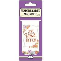 Semn de carte magnetic - Live your dream