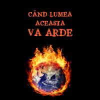 Broșură – Când lumea aceasta va arde (set 10 buc.)