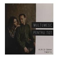 CD - Alin si Emima Timofte - Multumesc pentru tot