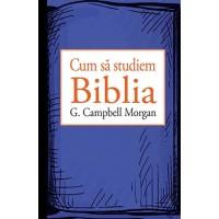 Cum să studiem biblia - Dezvoltare spirituală