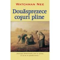 Douasprezece cosuri pline de Watchman Nee