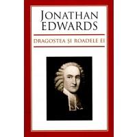 Dragostea si roadele ei de Jonathan Edwards