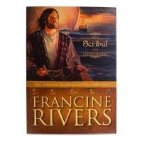 Scribul de Francine Rivers