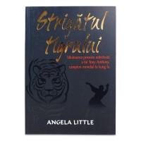 Strigatul tigrului de Angela Little