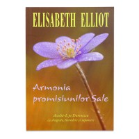 Armonia promisiunilor Sale de Elisabeth Elliot