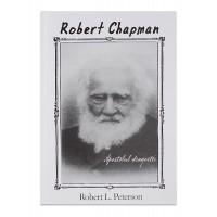 Robert Chapman - apostolul dragostei, Robert L. Peterson