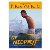 De neoprit de Nick Vujicic
