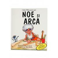 Biblia pentru copii - Noe si Arca de Anne de Graaf si Jose Perez Montero