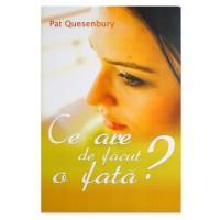 Ce are de facut o fata Pat Quesenbury