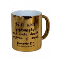 Cana aurie - A fi iubit pretuieste mai mult decat argintul si aurul (Proverbe 22:1)
