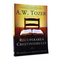 Recuperarea crestinismului - O chemare la o credință autentică