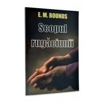 Scopul rugăciunii de E. M. Bounds