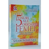 Cele 5 visuri ale oricarei femei de Sharon Jaynes