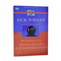 Puterea lui Dumnezeu de a-ti schimba viata de Rick Warren