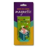 Semn de carte magnetic - Nu lasa pe maine ce poti citi azi